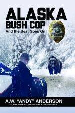 Alaska Bush Cop 2