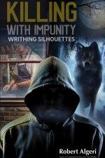 Killing With Impunity