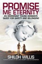 Promise Me Eternity